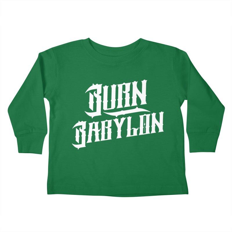 Burn Babylon (Light) Kids Toddler Longsleeve T-Shirt by Rasta University Shop