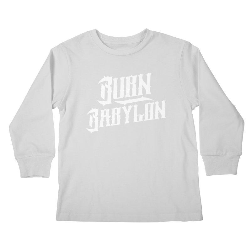 Burn Babylon (Light) Kids Longsleeve T-Shirt by Rasta University Shop