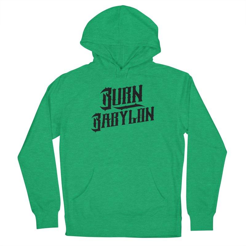 Burn Babylon (Dark) Women's French Terry Pullover Hoody by Rasta University Shop
