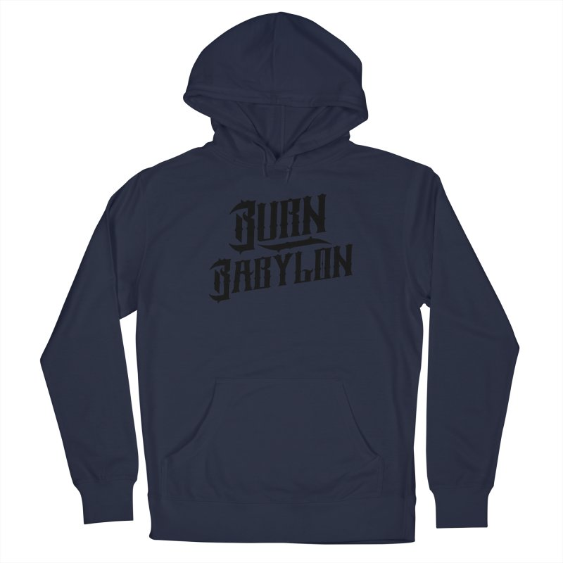 Burn Babylon (Dark) Men's French Terry Pullover Hoody by Rasta University Shop