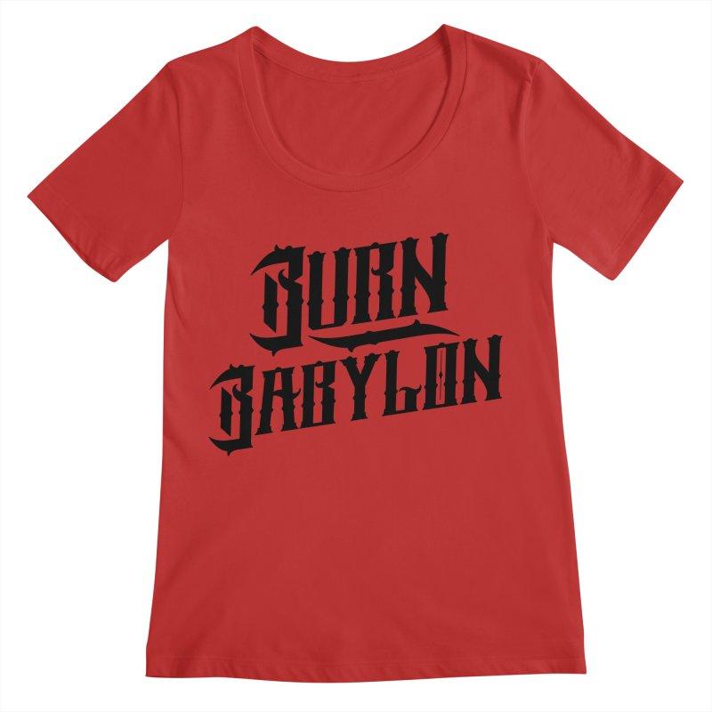 Burn Babylon (Dark) Women's Regular Scoop Neck by Rasta University Shop
