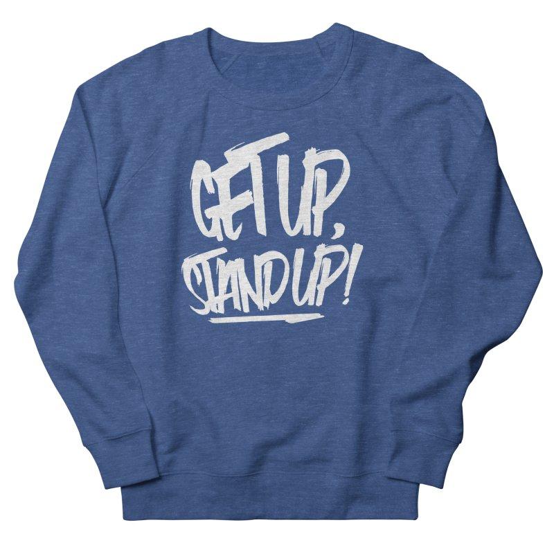 Get Up, Stand Up (Light) Men's Sweatshirt by Rasta University Shop
