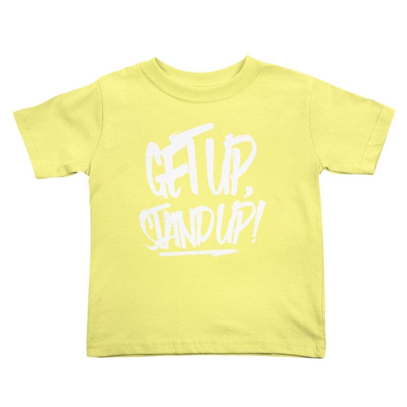 Get Up, Stand Up (Light) Kids Toddler T-Shirt by Rasta University Shop