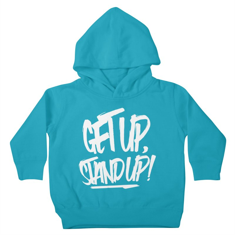 Get Up, Stand Up (Light) Kids Toddler Pullover Hoody by Rasta University Shop