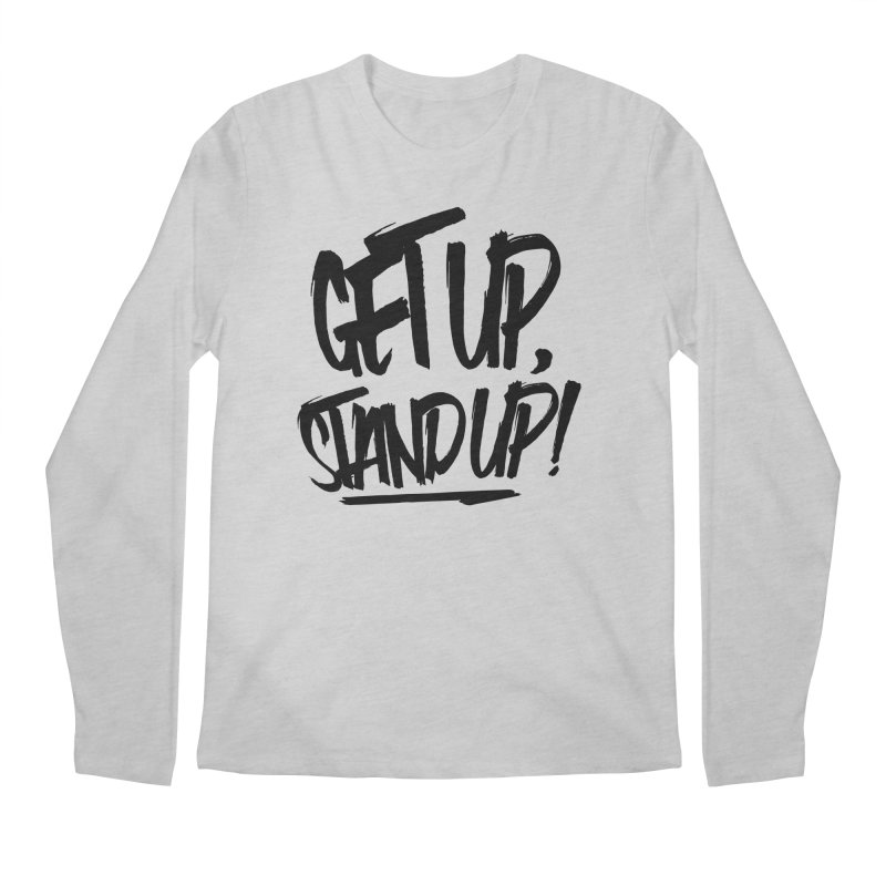Get Up, Stand Up (Dark) Men's Regular Longsleeve T-Shirt by Rasta University Shop