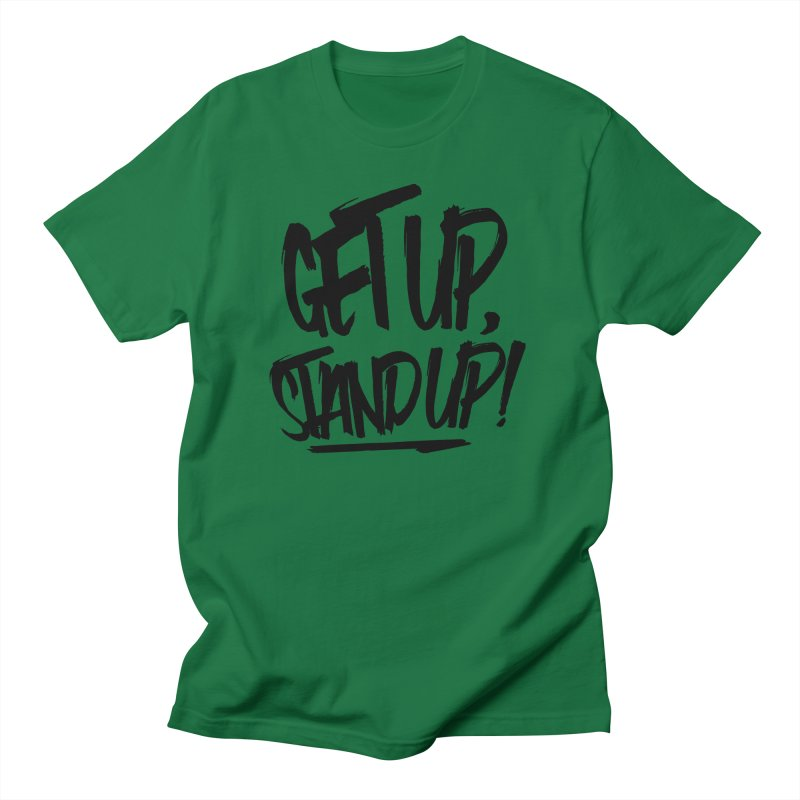 Get Up, Stand Up (Dark) Men's T-Shirt by Rasta University Shop
