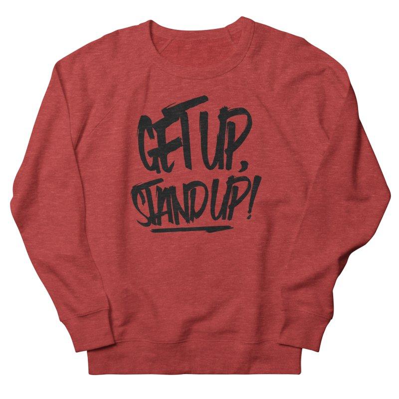 Get Up, Stand Up (Dark) Men's French Terry Sweatshirt by Rasta University Shop