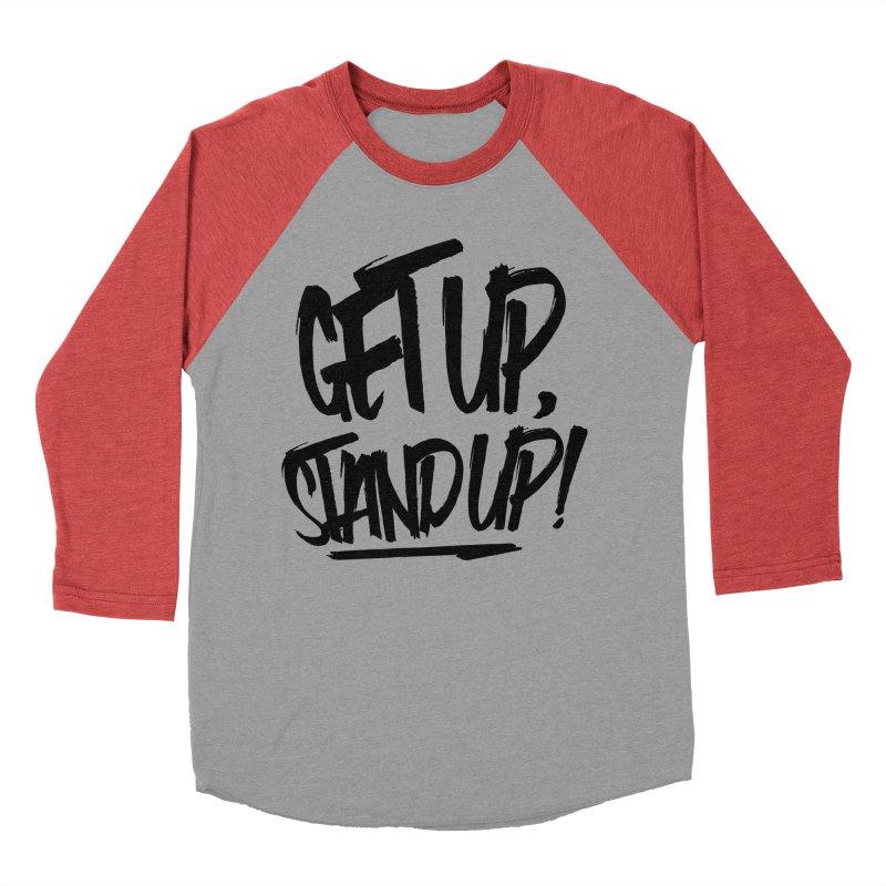 Get Up, Stand Up (Dark) Women's Baseball Triblend Longsleeve T-Shirt by Rasta University Shop
