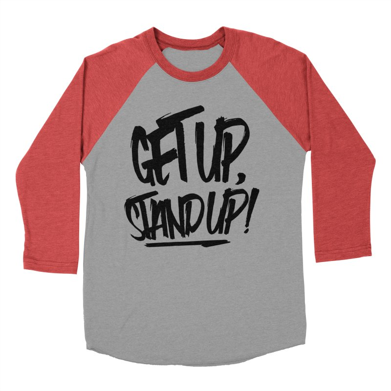 Get Up, Stand Up (Dark) Men's Baseball Triblend Longsleeve T-Shirt by Rasta University Shop