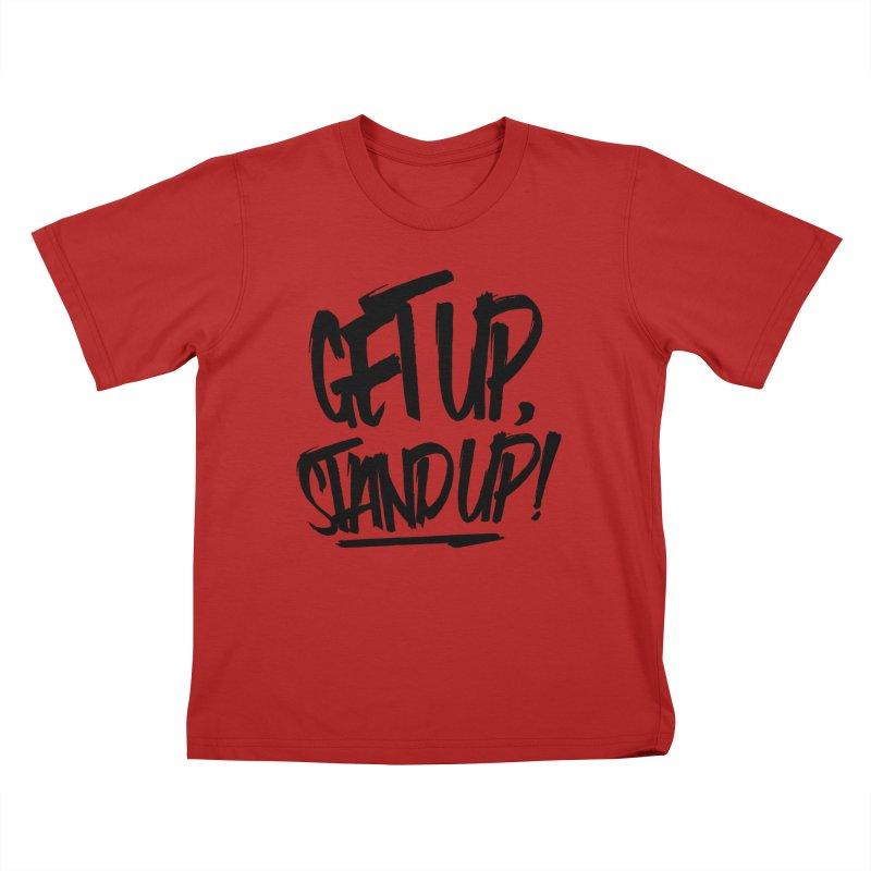Get Up, Stand Up (Dark) Kids T-shirt by Rasta University Shop