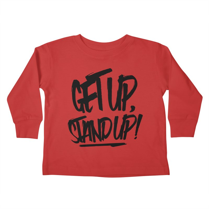 Get Up, Stand Up (Dark) Kids Toddler Longsleeve T-Shirt by Rasta University Shop