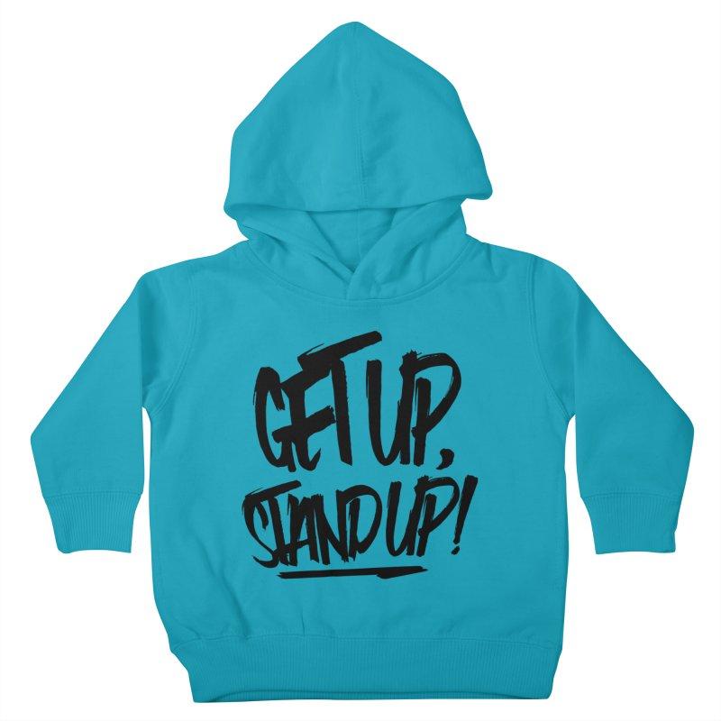 Get Up, Stand Up (Dark) Kids Toddler Pullover Hoody by Rasta University Shop