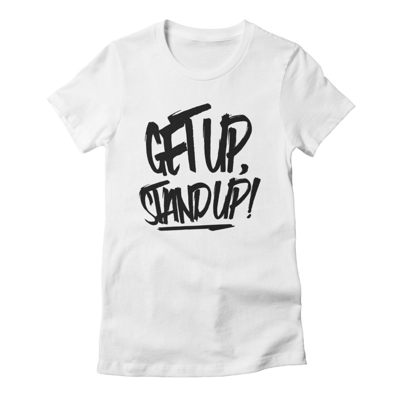 Get Up, Stand Up (Dark) Women's Fitted T-Shirt by Rasta University Shop