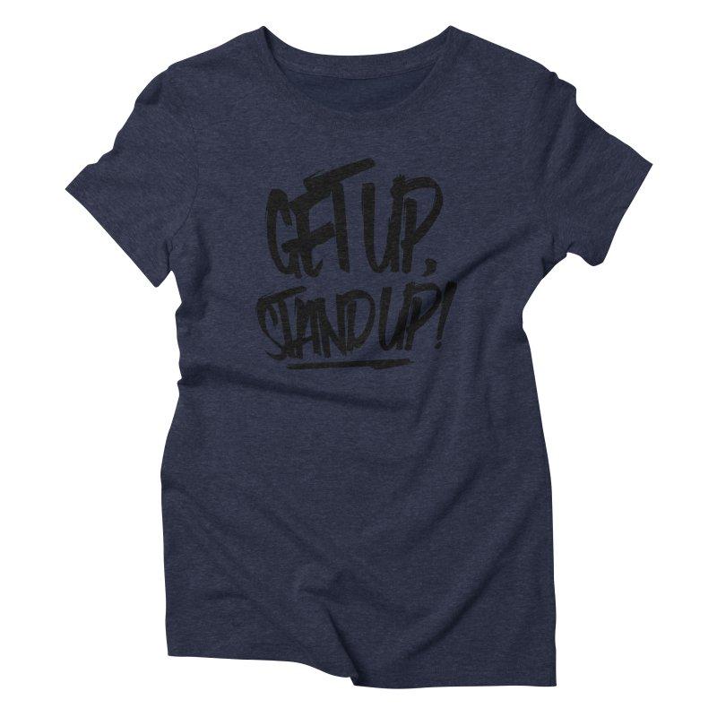 Get Up, Stand Up (Dark) Women's Triblend T-shirt by Rasta University Shop