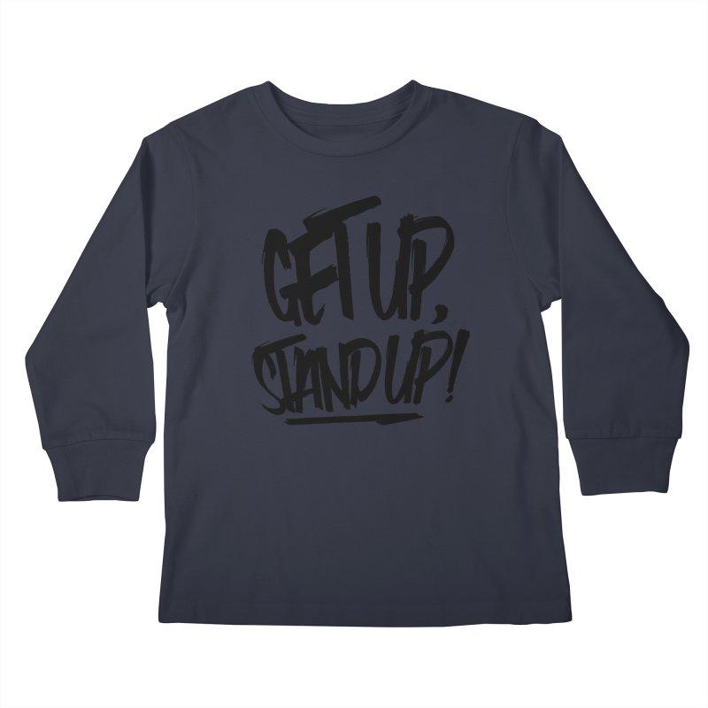 Get Up, Stand Up (Dark) Kids Longsleeve T-Shirt by Rasta University Shop