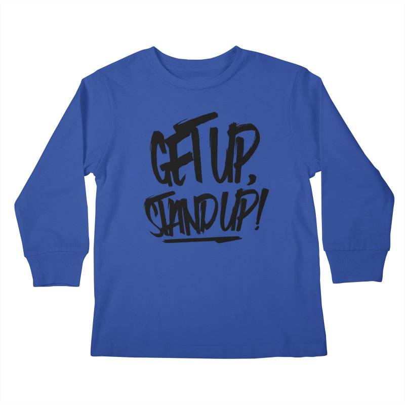 Get Up, Stand Up (Dark) Kids Longsleeve T-Shirt by Rasta University Shop