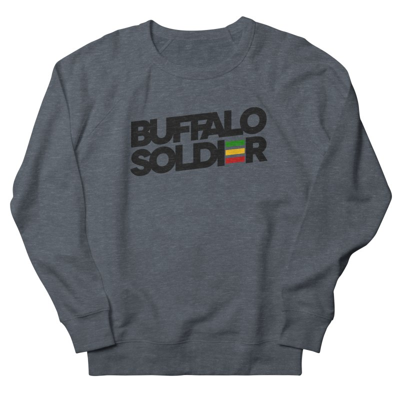 Buffalo Soldier (Dark) Women's French Terry Sweatshirt by Rasta University Shop