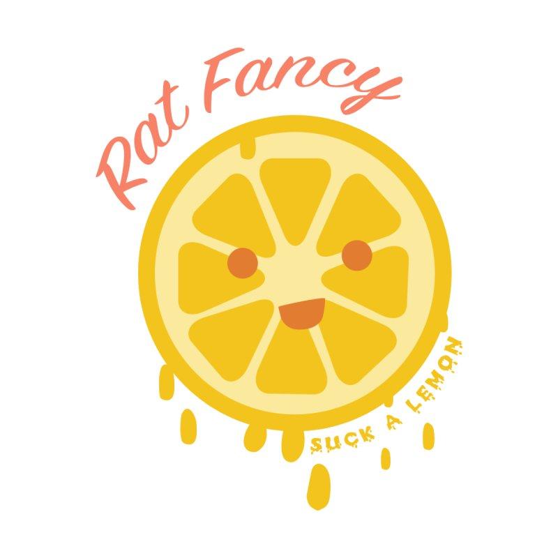 "RAT FANCY ""SUCK A LEMON"" by RAT FANCY OFFICIAL MERCH"