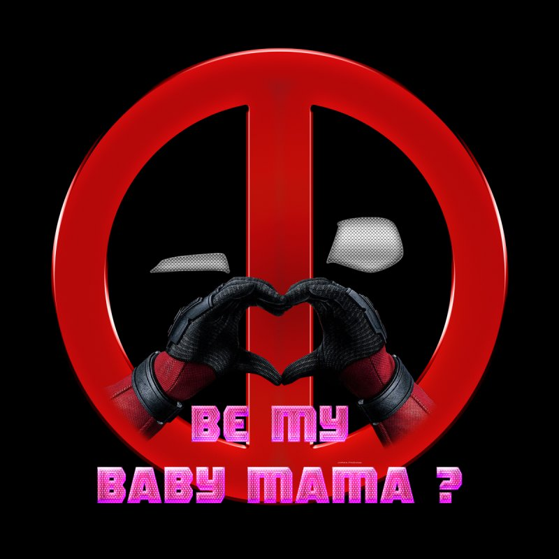 DeadPool Heart H Be My Baby Mama 2 None  by ratherkool's Artist Shop
