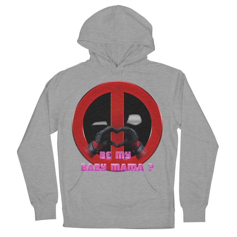 DeadPool Heart H Be My Baby Mama 2 Women's Pullover Hoody by ratherkool's Artist Shop