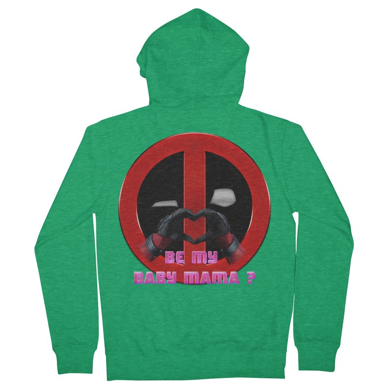 DeadPool Heart H Be My Baby Mama 2 Women's Zip-Up Hoody by ratherkool's Artist Shop
