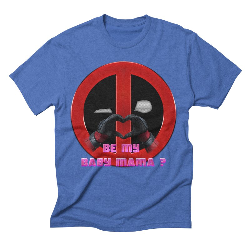 DeadPool Heart H Be My Baby Mama 2 Men's Triblend T-shirt by ratherkool's Artist Shop