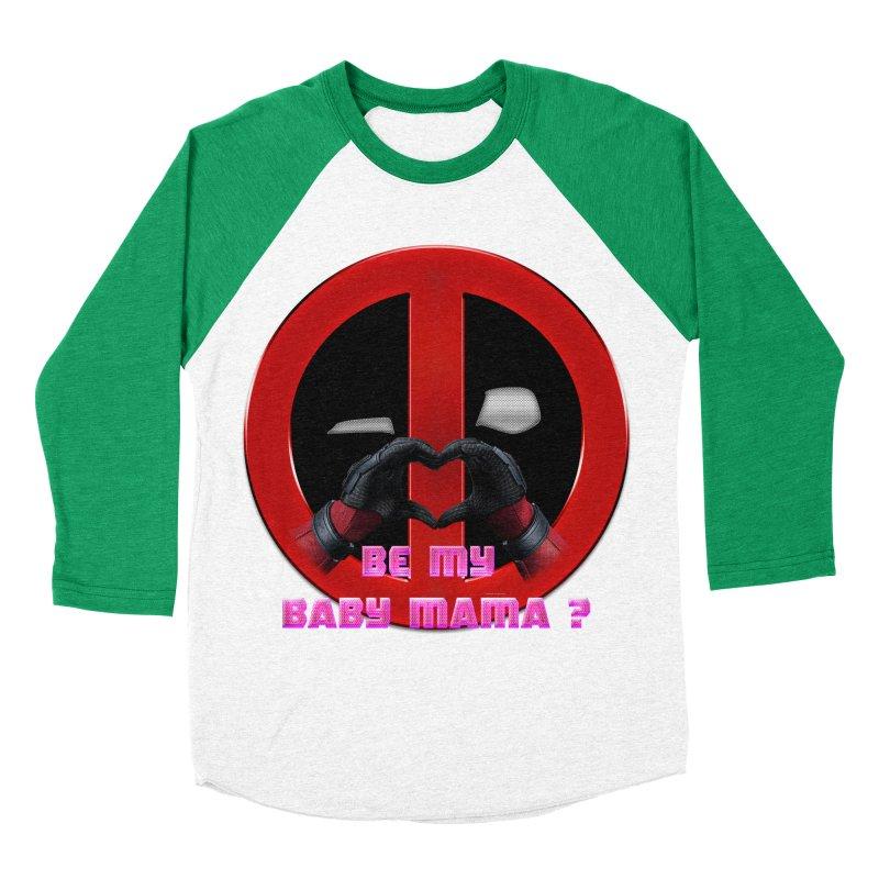 DeadPool Heart H Be My Baby Mama 2 Women's Baseball Triblend T-Shirt by ratherkool's Artist Shop