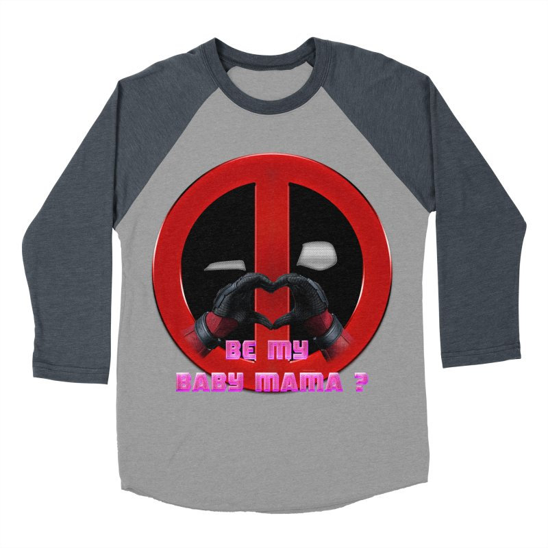DeadPool Heart H Be My Baby Mama 2 Women's Baseball Triblend T-Shirt by ratherkool's Artist Shop