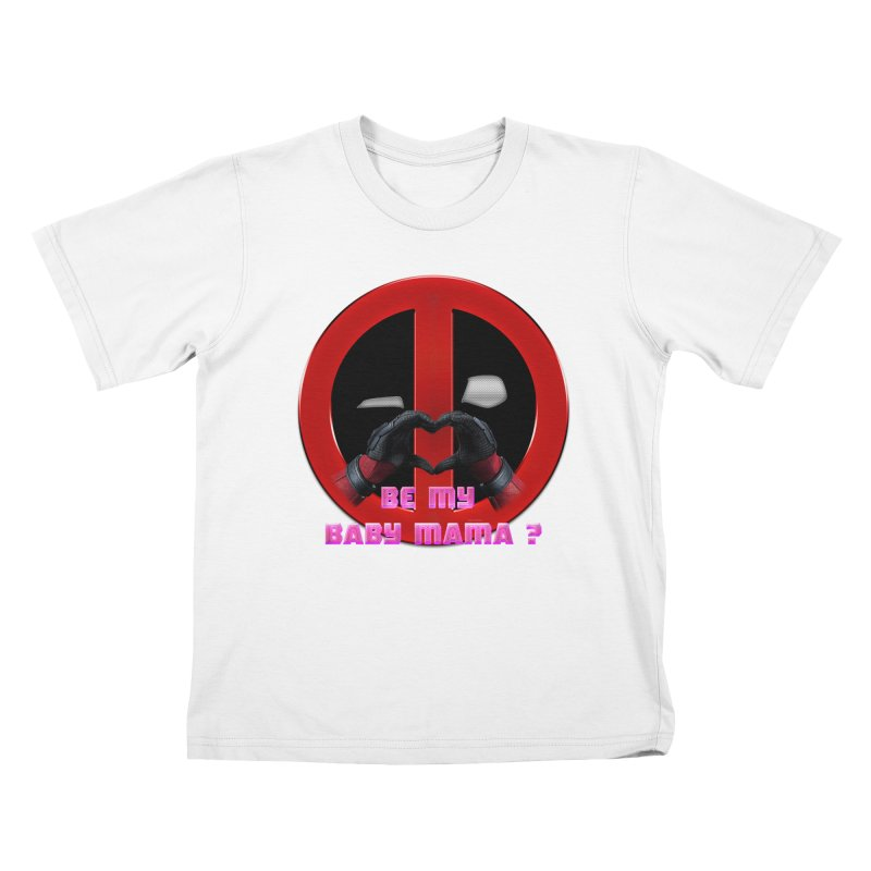 DeadPool Heart H Be My Baby Mama 2 Kids T-shirt by ratherkool's Artist Shop