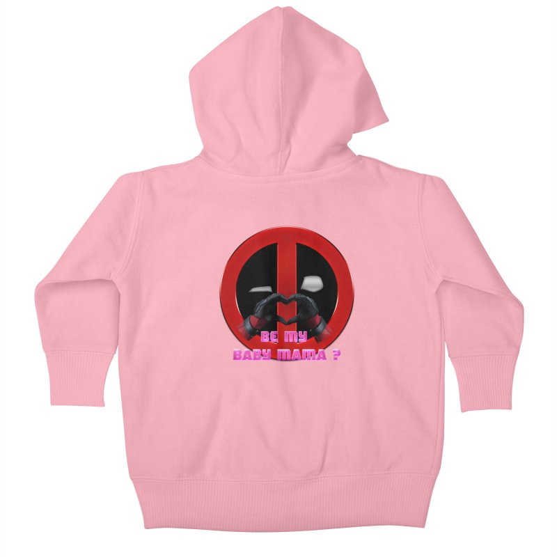 DeadPool Heart H Be My Baby Mama 2 Kids Baby Zip-Up Hoody by ratherkool's Artist Shop
