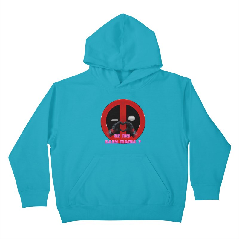DeadPool Heart H Be My Baby Mama 2 Kids Pullover Hoody by ratherkool's Artist Shop