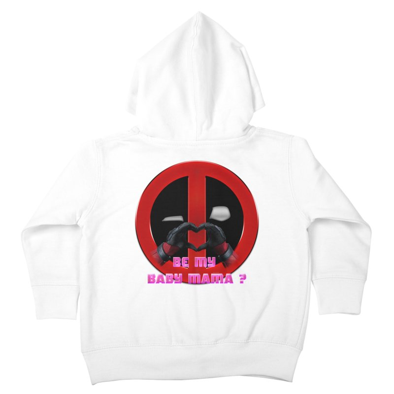 DeadPool Heart H Be My Baby Mama 2 Kids Toddler Zip-Up Hoody by ratherkool's Artist Shop