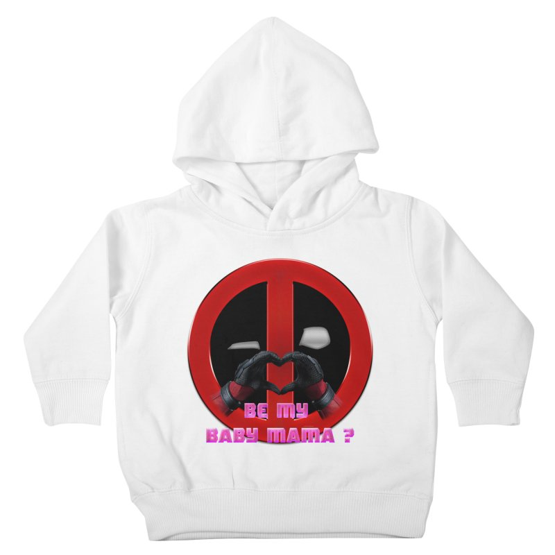 DeadPool Heart H Be My Baby Mama 2 Kids Toddler Pullover Hoody by ratherkool's Artist Shop