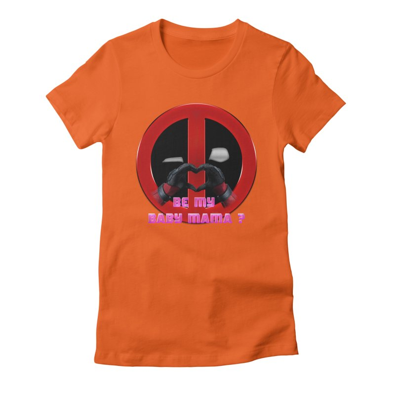 DeadPool Heart H Be My Baby Mama 2 Women's Fitted T-Shirt by ratherkool's Artist Shop