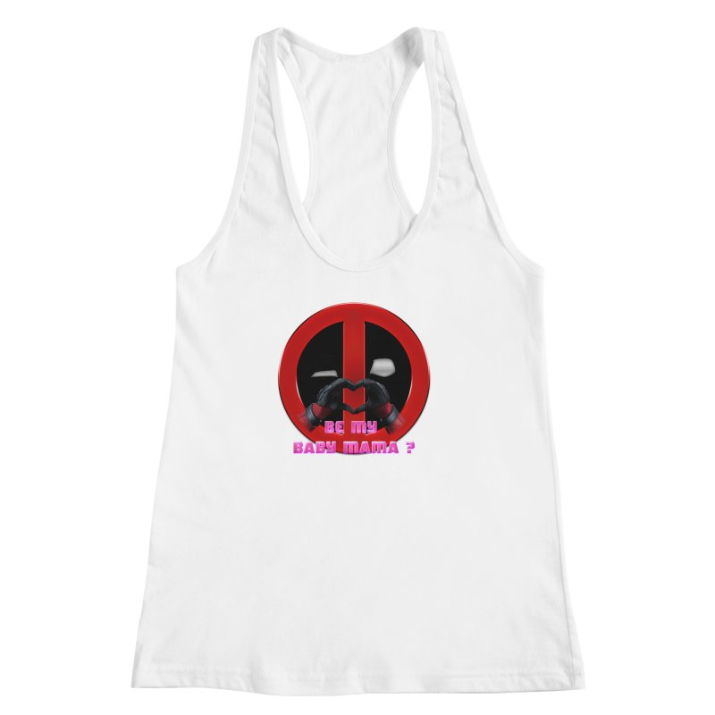 DeadPool Heart H Be My Baby Mama 2 Women's Racerback Tank by ratherkool's Artist Shop