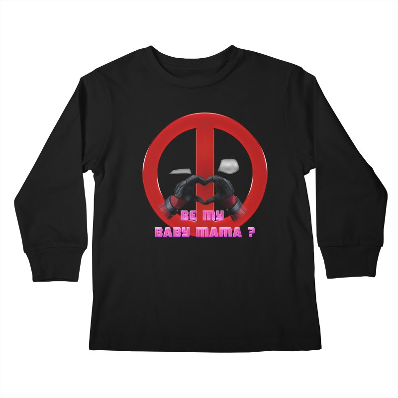DeadPool Heart H Be My Baby Mama 2 Kids Longsleeve T-Shirt by ratherkool's Artist Shop