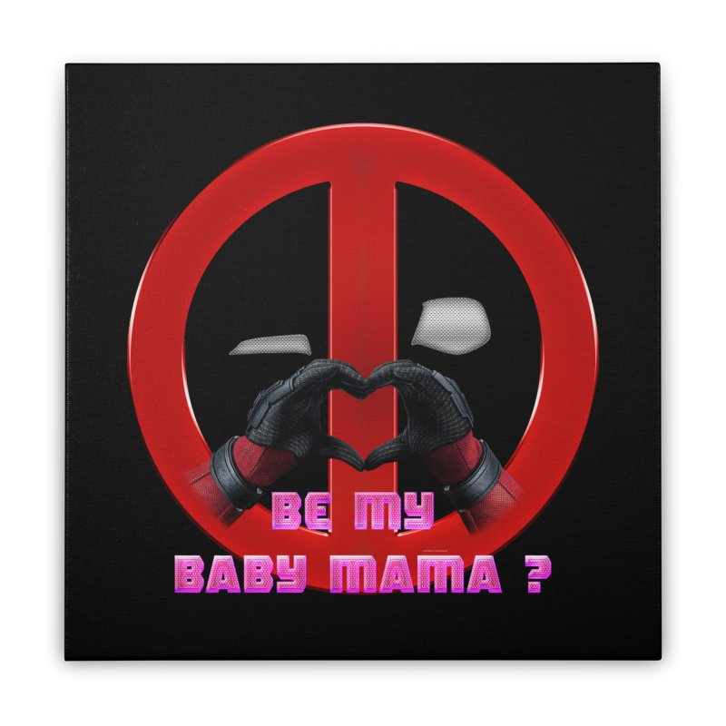 DeadPool Heart H Be My Baby Mama 2 Home Stretched Canvas by ratherkool's Artist Shop