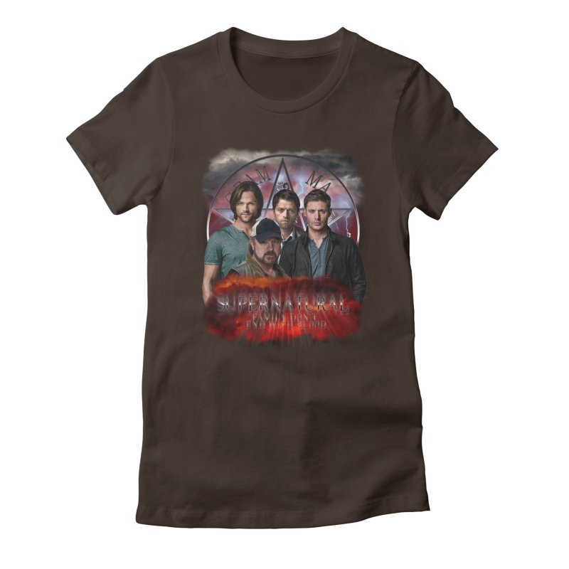 Supernatural Family dont end with blood 4C9 in Women's Fitted T-Shirt Chocolate by ratherkool's Artist Shop