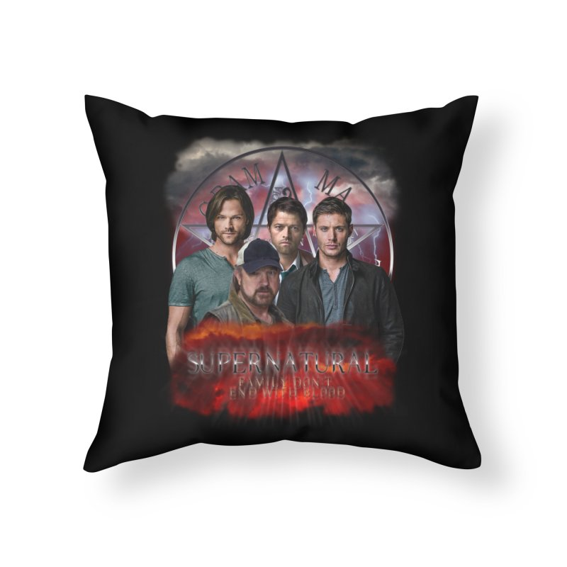 Supernatural Family dont end with blood 4C9 Home Throw Pillow by ratherkool's Artist Shop