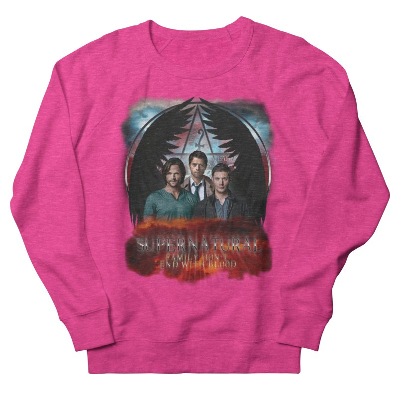 Supernatural Family Dont end with blood C9 Women's Sweatshirt by ratherkool's Artist Shop