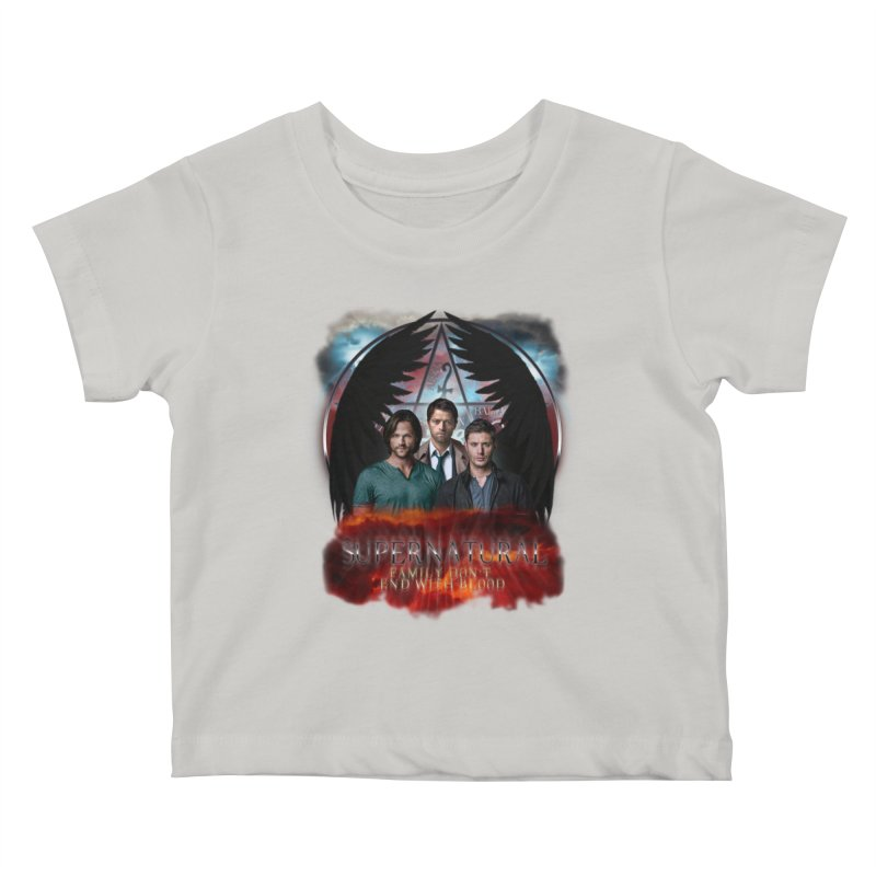 Supernatural Family Dont end with blood C9 Kids Baby T-Shirt by ratherkool's Artist Shop