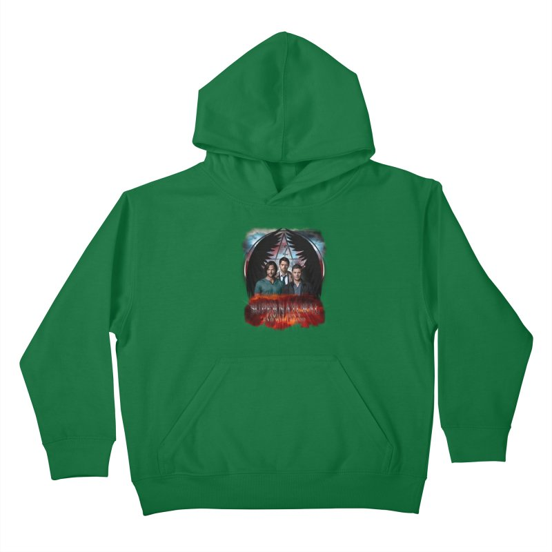 Supernatural Family Dont end with blood C9 Kids Pullover Hoody by ratherkool's Artist Shop