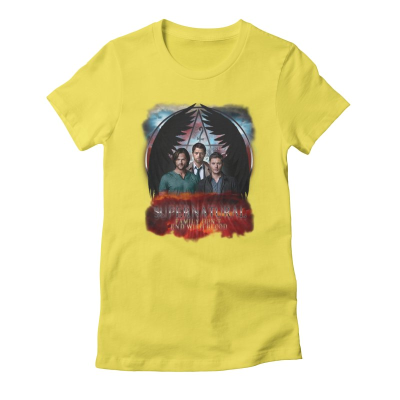 Supernatural Family Dont end with blood C9 Women's Fitted T-Shirt by ratherkool's Artist Shop