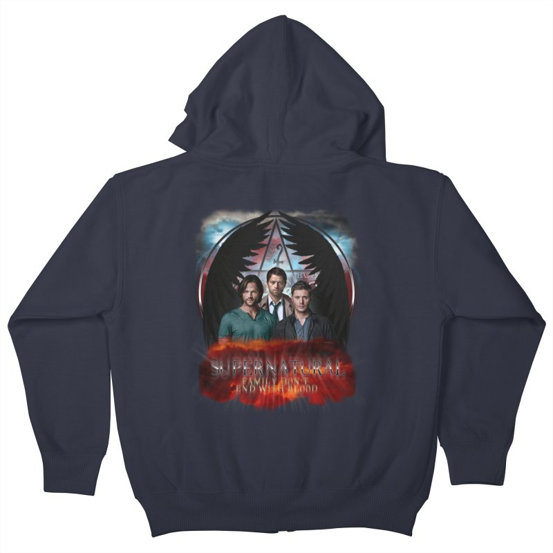 Supernatural Family Dont end with blood C9 Kids Zip-Up Hoody by ratherkool's Artist Shop