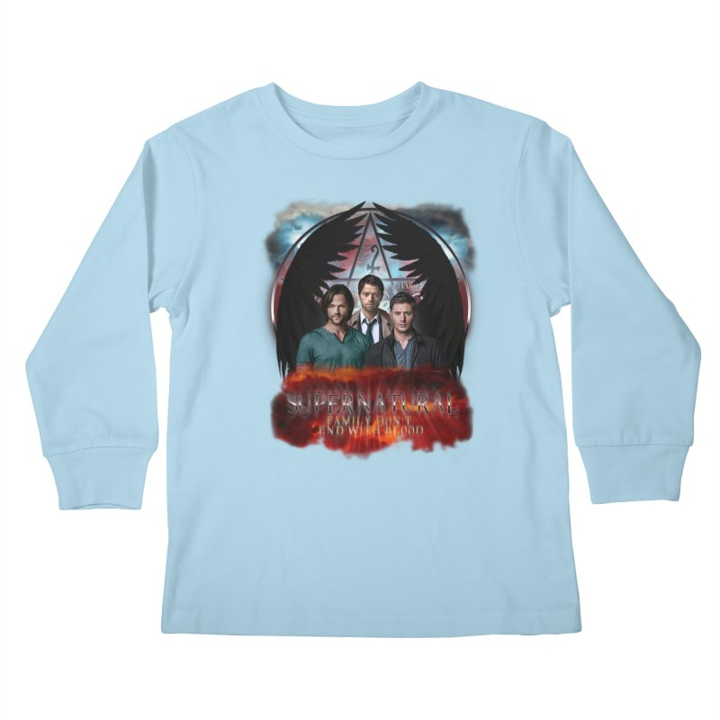 Supernatural Family Dont end with blood C9 Kids Longsleeve T-Shirt by ratherkool's Artist Shop