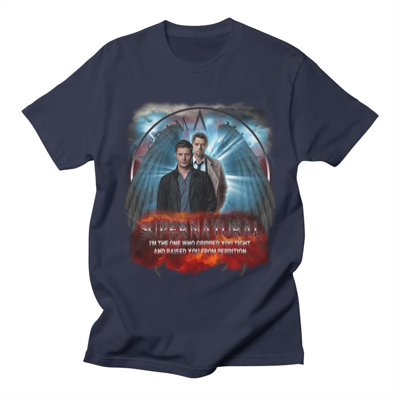 Supernatural I'm the one who gripped you tight and raised you from Perdition 2 Men's T-Shirt by ratherkool's Artist Shop