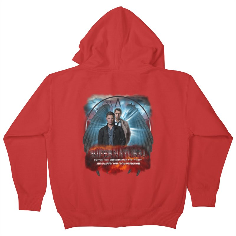 Supernatural I'm the one who gripped you tight and raised you from Perdition 2 Kids Zip-Up Hoody by ratherkool's Artist Shop
