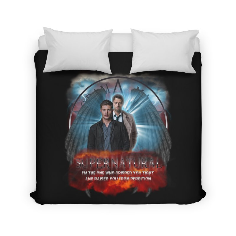 Supernatural I'm the one who gripped you tight and raised you from Perdition 2 Home Duvet by ratherkool's Artist Shop