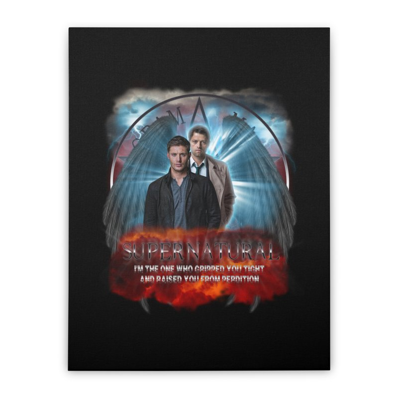 Supernatural I'm the one who gripped you tight and raised you from Perdition 2 Home Stretched Canvas by ratherkool's Artist Shop