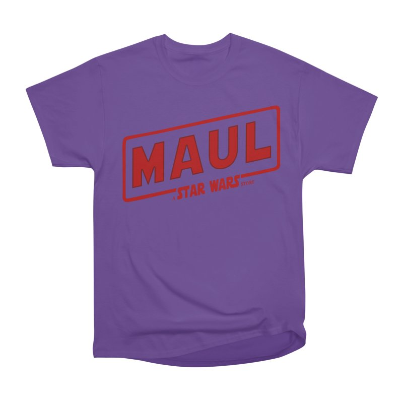 Maul a Star Wars Story 2 Women's Heavyweight Unisex T-Shirt by ratherkool's Artist Shop